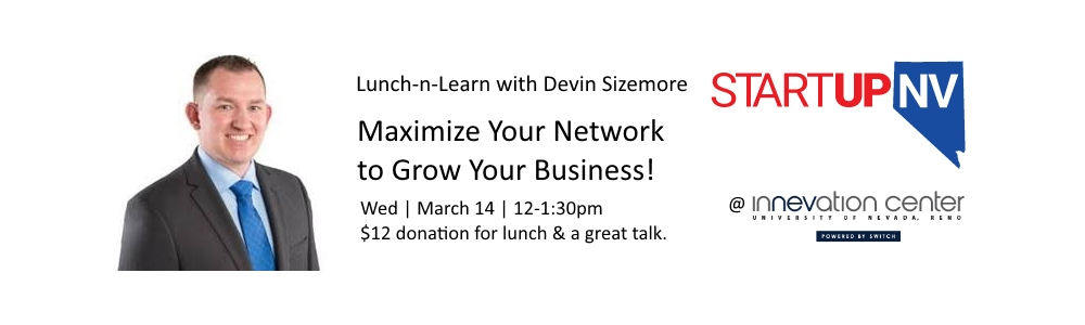 Lunch-n-Learn: Maximize Your Business Network | StartupNV